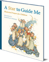 Illustrated by Ruthild Busch-Schumann - A Star to Guide Me: Illustrated Prayers for Children