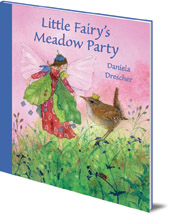Daniela Drescher - Little Fairy's Meadow Party