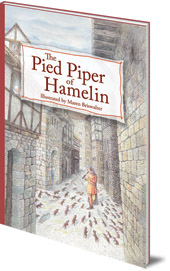 Illustrated by Maren Briswalter - The Pied Piper of Hamelin