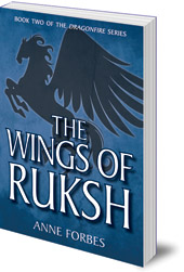 Anne Forbes - The Wings of Ruksh