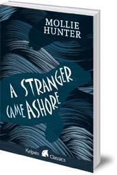 Mollie Hunter - A Stranger Came Ashore