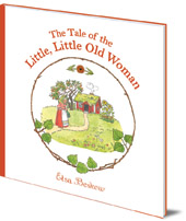 Elsa Beskow - The Tale of the Little, Little Old Woman