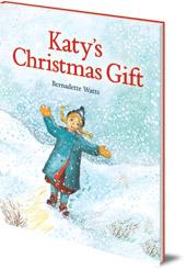 Bernadette Watts - Katy's Christmas Gift