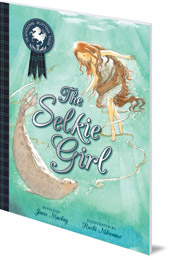 Janis Mackay; Illustrated by Ruchi Mhasane - The Selkie Girl
