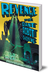 Alex McCall - Revenge of the Giant Robot Chickens