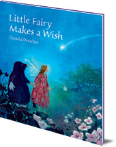 Daniela Drescher - Little Fairy Makes a Wish