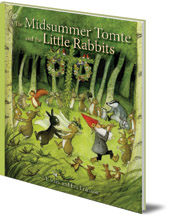Ulf Stark; Illustrated by Eva Eriksson; Translated by Susan Beard - The Midsummer Tomte and the Little Rabbits: A Day-by-day Summer Story in Twenty-one Short Chapters