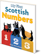 Illustrated by Kate McLelland - My First Scottish Numbers