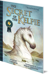 Lari Don; Illustrated by Philip Longson - The Secret of the Kelpie