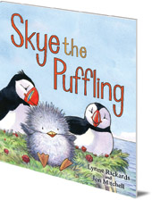 Lynne Rickards; Illustrated by Jon Mitchell - Skye the Puffling: A Baby Puffin's Adventure