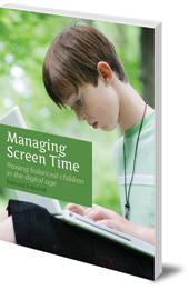 Edmond Schoorel; Translated by Eduard van der Maas - Managing Screen Time: Raising Balanced Children in the Digital Age