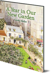 Gerda Muller - A Year in Our New Garden