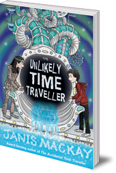 Janis Mackay - The Unlikely Time Traveller