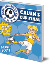 Danny Scott; Illustrated by Alice A. Morentorn - Calum's Cup Final