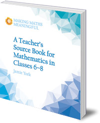 Jamie York - A Teacher's Source Book for Mathematics in Classes 6 to 8