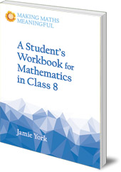 Jamie York - A Student's Workbook for Mathematics in Class 8