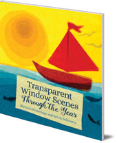 Michaela Kronshage and Sylvia Schwartz; Translated by Anna Cardwell - Transparent Window Scenes Through the Year
