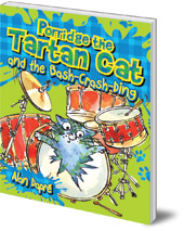 Alan Dapré; Illustrated by Yuliya Somina - Porridge the Tartan Cat and the Bash-Crash-Ding