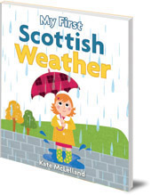 Illustrated by Kate McLelland - My First Scottish Weather