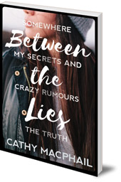 Cathy MacPhail - Between the Lies