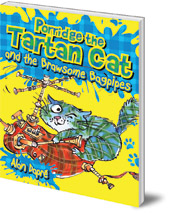 Alan Dapré; Illustrated by Yuliya Somina - Porridge the Tartan Cat and the Brawsome Bagpipes