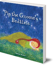 Admar Kwant - Pip the Gnome's Bedtime