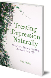 Chris Phillips - Treating Depression Naturally: How Flower Essences Can Help Rebalance Your Life