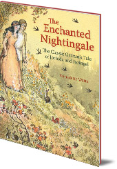 Bernadette Watts and Jacob and Wilhelm Grimm - The Enchanted Nightingale: The Classic Grimm's Tale of Jorinda and Joringel