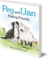 Sandra Klaassen - Peg and Uan: Making Friends