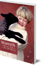 Edmond Schoorel; Translated by Barbara Mees - Warmth: Nurturing Children's Health and Wellbeing