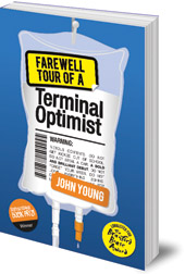 John Young - Farewell Tour of a Terminal Optimist