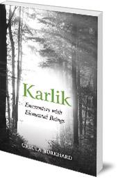 Ursula Burkhard; Translated by David Heaf - Karlik: Encounters with Elemental Beings
