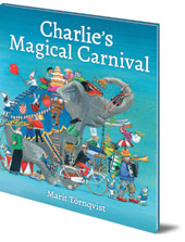 Marit Törnqvist - Charlie's Magical Carnival
