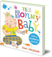 Illustrated by Kasia Matyjaszek; Michelle Sloan - This Bonny Baby: A Mirror Board Book