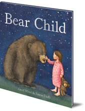 Geoff Mead; Illustrated by Sanne Dufft - Bear Child