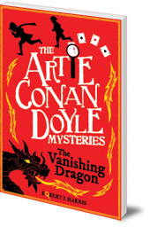 Robert J. Harris - Artie Conan Doyle and the Vanishing Dragon