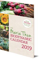 Matthias Thun - The Maria Thun Biodynamic Calendar: 2019