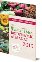 Matthias Thun - The North American Maria Thun Biodynamic Almanac: 2019