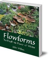 John Wilkes - Flowforms: The Rhythmic Power of Water
