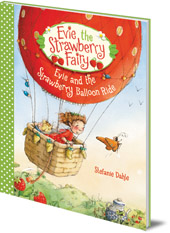 Stefanie Dahle - Evie and the Strawberry Balloon Ride