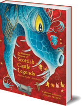 Theresa Breslin; Illustrated by Kate Leiper - An Illustrated Treasury of Scottish Castle Legends