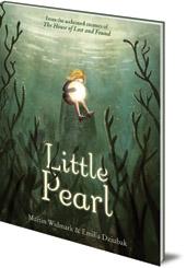 Martin Widmark; Illustrated by Emilia Dziubak - Little Pearl