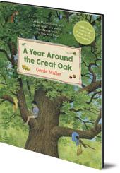 Gerda Muller - A Year Around the Great Oak