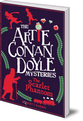 Robert J. Harris - Artie Conan Doyle and the Scarlet Phantom