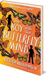 Victoria Williamson - The Boy with the Butterfly Mind
