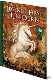 Lari Don; Illustrated by Nataša Ilinčić - The Legend of the First Unicorn