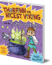 David MacPhail; Illustrated by Richard Morgan - Thorfinn and the Putrid Potion