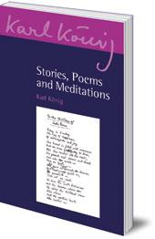 Karl König - Stories, Poems and Meditations