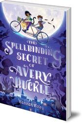Hannah Foley - The Spellbinding Secret of Avery Buckle