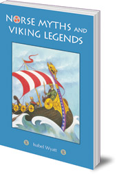 Isabel Wyatt - Norse Myths and Viking Legends